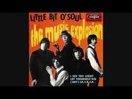 A LITTLE BIT OF SOUL THE <b>MUSIC EXPLOSION</b> - YouTube