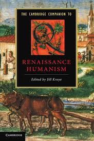 com the cambridge companion to renaissance humanism com the cambridge companion to renaissance humanism cambridge companions to literature 9780521436243 jill kraye books