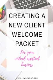 17 best ideas about virtual assistant virtual creating a welcome packet for your virtual assistant business