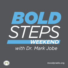 Bold Steps Weekend with Dr. Mark Jobe