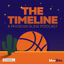 The Timeline: A Phoenix Suns Podcast