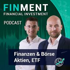 FinMent Podcast - Aktien, ETF, Finanzen & Börse