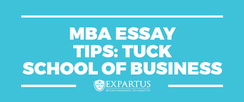 expartus mba essay tips tuck school of business mba essay