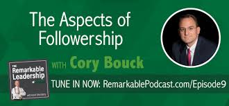 episode the aspects of followership cory bouck