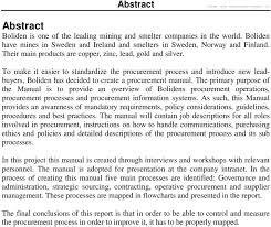 The primary purpose of the Manual is to provide an overview of Bolidens procurement operations