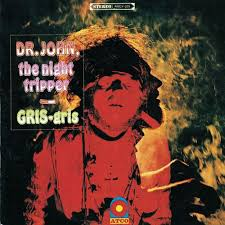 <b>Dr</b>. <b>John</b>: <b>Gris</b> Gris – Pretakanje glasbe – Poslušajte na Deezerju