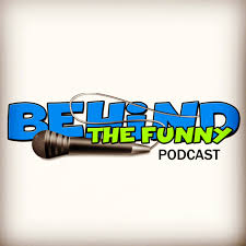 Behind The Funny