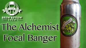 focal banger better than heady topper the alchemist brew focal banger better than heady topper the alchemist brew review crew craft beer reviews
