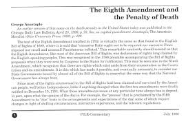 the eighth amendment and the penalty of death george anastaplo s to