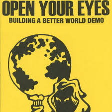 BUILDING A BETTER WORLD DEMO   <b>OPEN YOUR EYES</b>