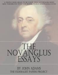 the novanglus essays by john adams the federalist papers john adams the novanglus essays book cover