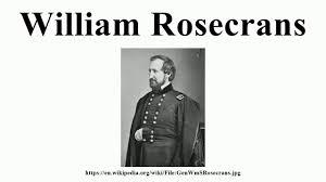 「General William Rosecrans」の画像検索結果