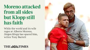 klopp has stuck by moreno due to his willingness to learn writes klopp has stuck by moreno due to his willingness to learn writes tonybarrettimes