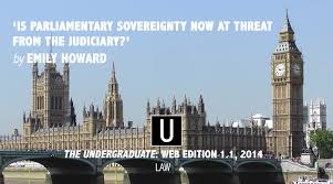 human rights act parliamentary sovereignty and the human rights act 1998 parliamentary sovereignty and the judiciary the undergraduate exeter