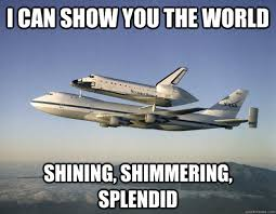 I can show you the world shining, shimmering, splendid - Space ... via Relatably.com