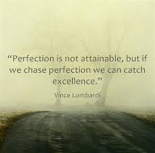 Striving For Perfection Quotes. QuotesGram via Relatably.com