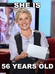 funny-Ellen-DeGeneres-age-old-looks-young.jpg via Relatably.com