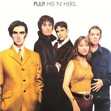 Features | Anniversary | Boss Tunes: Pulp's His 'N ... - The Quietus