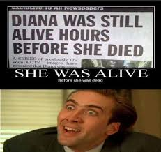 Diana was still alive | Funny Pictures, Quotes, Memes, Jokes via Relatably.com