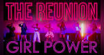 The Reunion x <b>Girl Power</b> - Thespie | Thespie