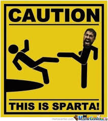 Caution This Is Sparta Madness Wet Hocox Memes. Best Collection of ... via Relatably.com