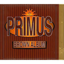 <b>Primus</b> - <b>Brown Album</b> (CD) : Target