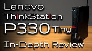 <b>Lenovo ThinkStation P330</b> Tiny Workstation Review - YouTube