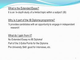 the extended essay what is the extended essay it is an in  what is the extended essay it is an in depth study of a