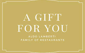 Gift Certificate - Aldo Lamberti's Family of Restaurants