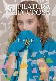 Filatura di Crosa - <b>Baby</b> & Kids - Autumn/<b>Winter 2016</b>/2017 by ...