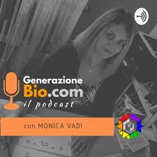Generazione Bio - Il Podcast