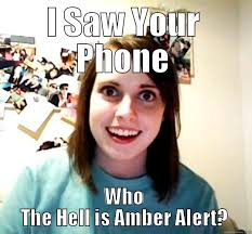Who The Hell is Amber Alert? - quickmeme via Relatably.com