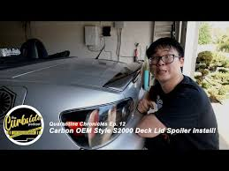 <b>Carbon</b> OEM <b>Style</b> S2000 Deck Lid Spoiler Install! - Quarantine Chr