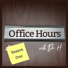 Office Hours with Dr. H