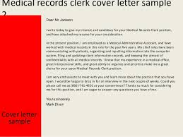 medical records clerk cover letteryours sincerely mark dixon    medical records clerk