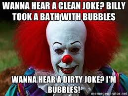 Pennywise the Clown | Meme Generator via Relatably.com