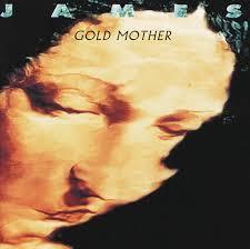 <b>Gold Mother</b> - Album by <b>James</b> | Spotify