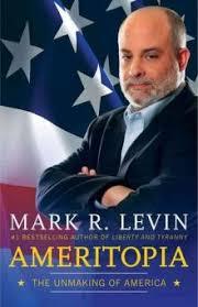 Ameritopia, by Mark Levin.