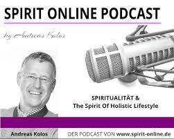 Spirit Online Podcast Spirituelle Podcasts Spiritualität Interviews aktuelle Themen