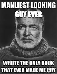 Earnest Hemingway memes | quickmeme via Relatably.com