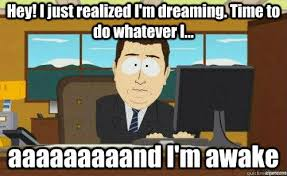 Lucid Dreaming | Know Your Meme via Relatably.com