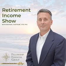 The Retirement Income Show with Michael Eastham