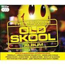 The Ultimate Old Skool Album