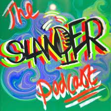 The Slander Podcast