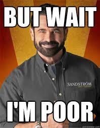 but wait i'm poor - Billy Mays - quickmeme via Relatably.com
