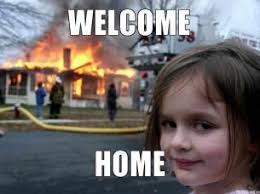 welcome-home-thumb.jpg via Relatably.com