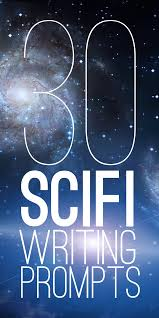 30 sci fi writing prompts a captain sets off on a mission to negotiate an interplanetary alliance but he s warned it could lead to earth s destruction