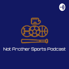 The Not Another Sports Podcast