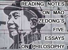 mao zedongs five essays on philosophy reading notes  the  this is a collection of a series of reading notes as i work my way through maos book five essays on philosophy some of this will expand upon material