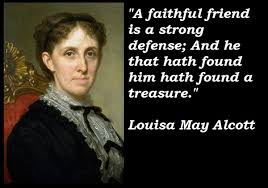 Inspirational Quote of the Day: Louisa May Alcott on Friends ... via Relatably.com